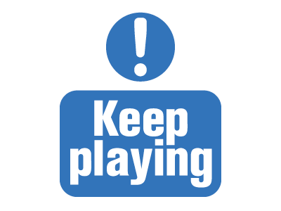 Sign_Keep Playing